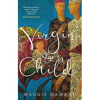 Virgin & Child by Maggie Hamand - 9781909954342 Book