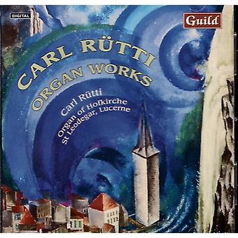 Carl Rutti - Carl R Tti: Organ Works [CD] USA import