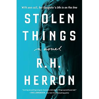 Stolen Things by Herron & R. H.