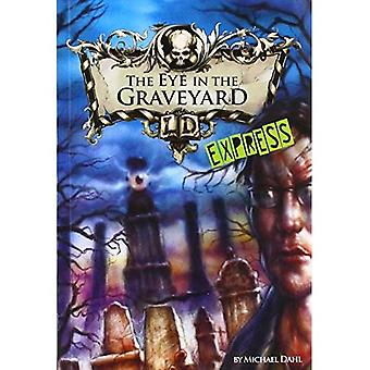 The Eye in the Graveyard - Express Edition (Library of Doom - Express Edition)