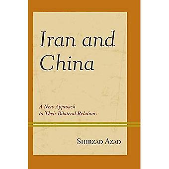 Iran en China: een nieuwe benadering van hun bilaterale betrekkingen