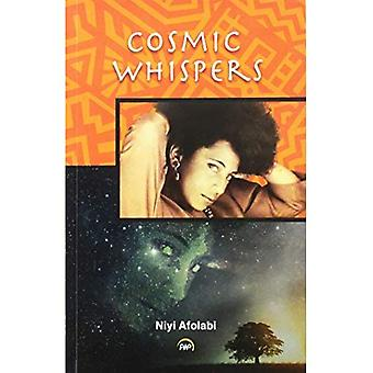 Cosmic Whispers