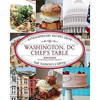 Washington DC Chefs Table by Beth Kanter