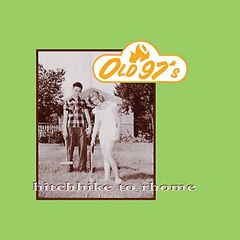 Old 97's - Hitchhike to Rhome [CD] USA import