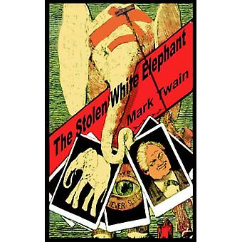 The Stolen White Elephant by Mark Twain - 9781589639089 Book