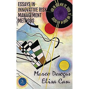 Essays in Innovative Risk Management Methods - Based on Deterministic