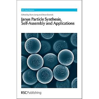 Janus Particle Synthesis SelfAssembly and Applications
