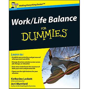 WorkLife Balance For Dummies by Mumford