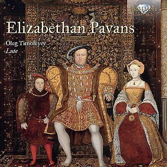 Oleg Timofeyev - Elizabethan Pavans Lute Music [CD] USA import