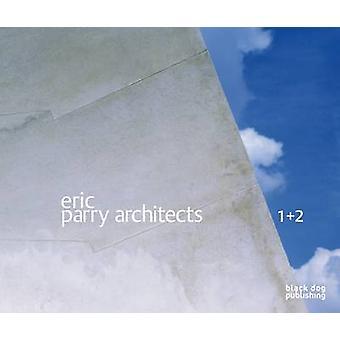 Eric Parry Arkkitehdit Volume 1 amp 2 tekijä Wilifried Wang & Dalibor Vesely