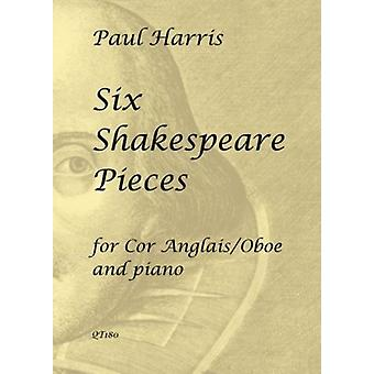 Six Shakespeare Pieces For Cor Anglais/Oboe & Piano Paul Harris  Queen'S Temple Publications