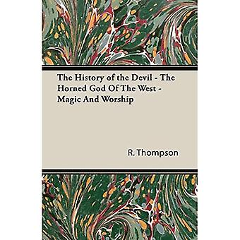 History of the Devil The Horned God of the West Magic and Worship