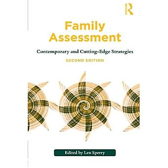 Familjebedömning: Samtida och banbrytande strategier