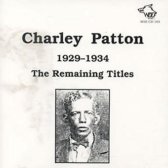 Charley Patton - 1929-34 Remaining Titles [CD] USA import