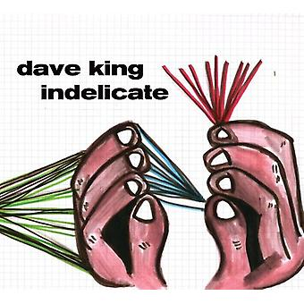 Dave King - Indelicate [CD] USA import