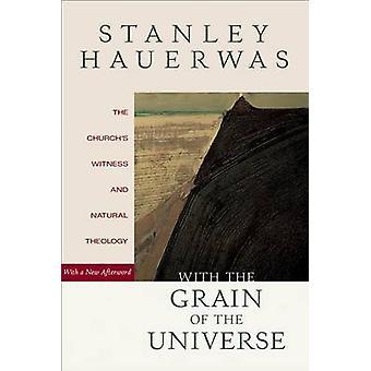 Mit dem Korn des Universums - der Kirche Zeugnis und natürliche Theo