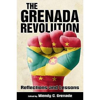 La révolution de Grenade - réflexions et leçons de Wendy C. Grenade-