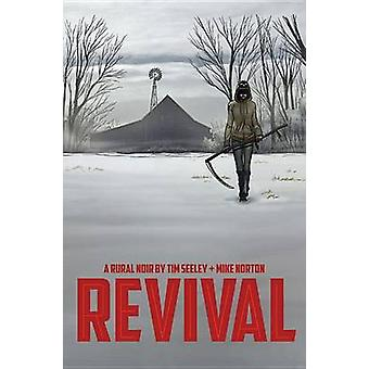 Revival - Volume 1 - You're Among Friends by Mike Norton - Mark Englert