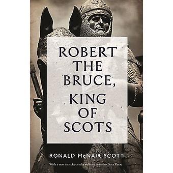 Robert Bruce - kuningas skotti (Main - uudelleenjulkaisun) by Ronald McNair Sc
