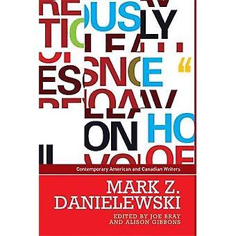 Mark Z. Danielewski av Joe Bray - Alison Gibbons - 9780719099335 boka