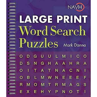 Large Print Word Search Puzzles (Large type edition) by Mark Danna -