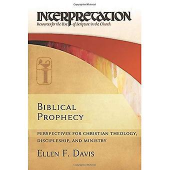 Profecía bíblica: Perspectivas para la teología de Christian, discipulado y Ministerio (interpretación: recursos...