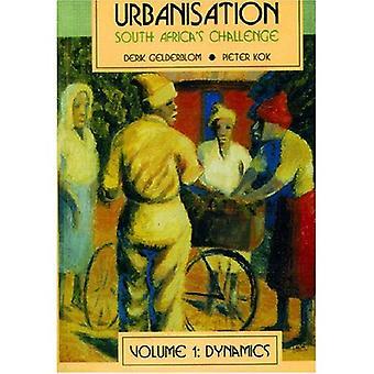 Urbanisering i S.A. volym 1: Dynamics