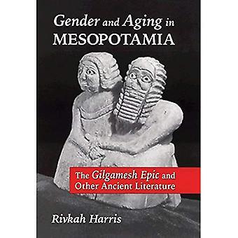Kön och åldrande i Mesopotamien: Gilgamesh epos och andra antika litteraturen