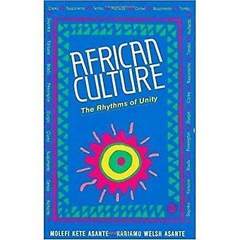 La Culture africaine: Les rythmes de l'unité