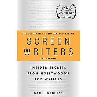 Los 101 hábitos de guionistas exitosos: secretos de información privilegiada de escritores Top de Hollywood