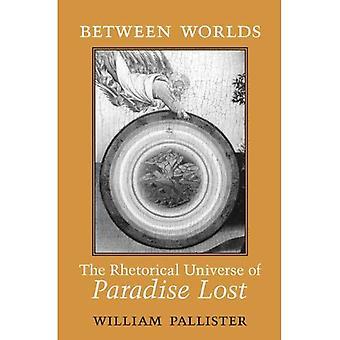 Zwischen den Welten: Das rhetorische Universum des verlorenen Paradieses