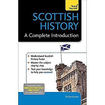 Skottlands historia: En komplett introduktion: Teach Yourself