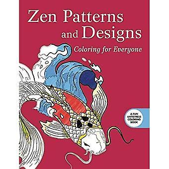 Zen mönster och design: färg för alla (kreativa avstressande vuxen målarbok)
