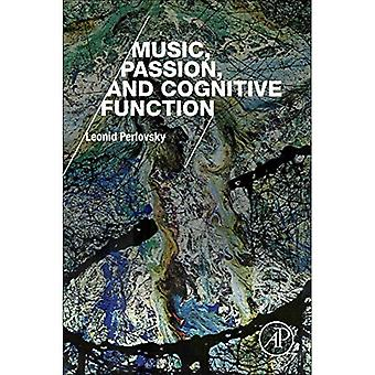 Music, Passion, and Cognitive Function