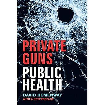 Privado de armas, salud pública, Ed nuevo.
