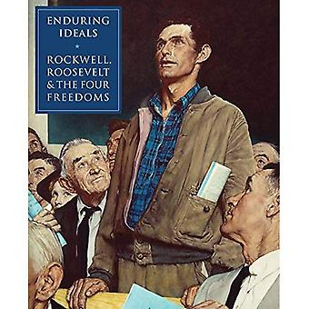 Enduring Ideals: Rockwell, Roosevelt, and the Four Freedoms