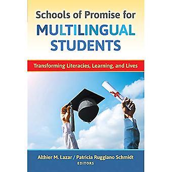 Schulen der Verheißung für mehrsprachige Studenten: Umwandlung Literalitäten, lernen und Leben