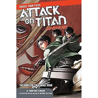 Aanval op Titan Kies uw pad avontuur 2: De jacht voor de vrouwelijke Titan