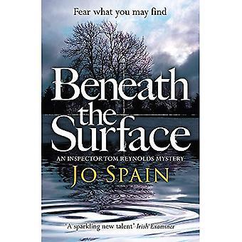 Unter der Oberfläche: (ein Inspector Tom Reynolds Geheimnis Buch 2)