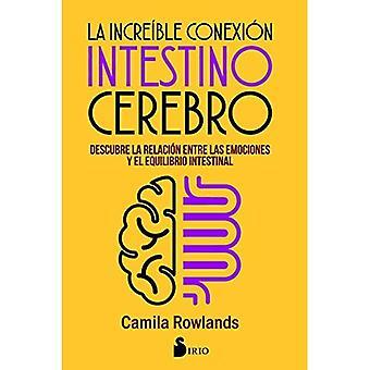 La Increible Conexion Intestino Cerebro