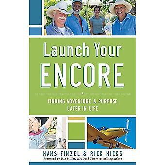 Start uw Encore: Finding avontuur en doel Later In het leven