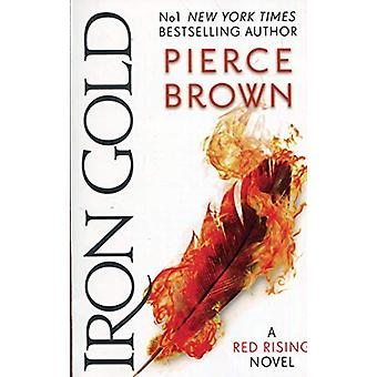 Iron Gold - The explosive new novel in the Red Rising series - Red Risi