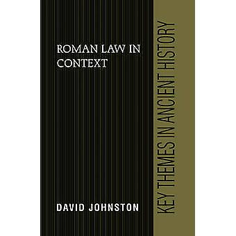 Roman Law in Context by David University of Cambridge Johnston