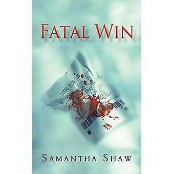 Victoria fatal por Shaw y Samantha