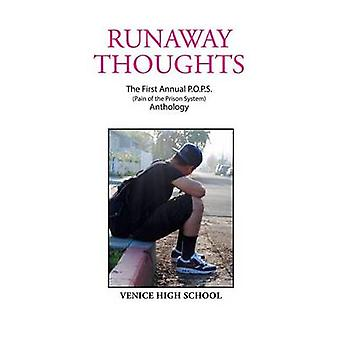 Runaway Thoughts Stories by P.O.P.S. the Club of Venice High School by Friedman & Amy