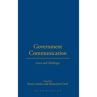 Government Communication Cases and Challenges by Sanders & Karen