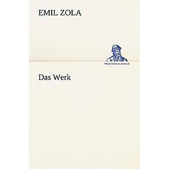 Das Werk door Zola & Emile