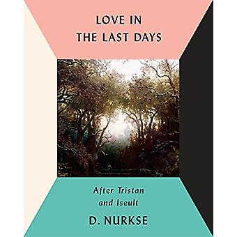 Love In The Last Days by Dennis Nurkse - 9780451494801 Book