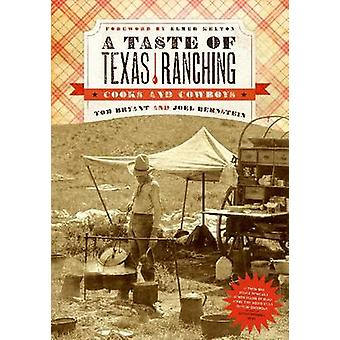 The Taste of Texas Ranching by T. Bryant - 9780896723481 Book