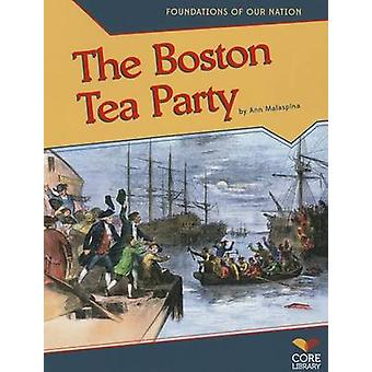 The Boston Tea Party by Ann Malaspina - 9781617837579 Book